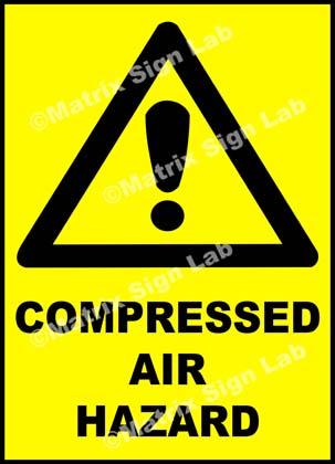 Compressed Air Hazard Sign