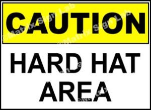 Caution Hard Hat Area Sign