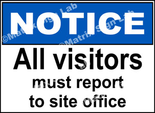 All Visitors Must Report To Site Office Sign - MSL2169
