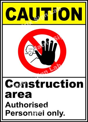 Construction Area Authorised Personnel Only Sign - MSL3369