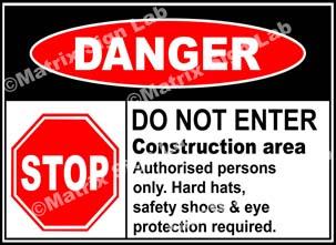 Do Not Enter Construction Area Sign