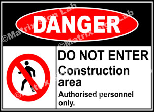 Construction Area Do Not Enter Sign - MSL2231