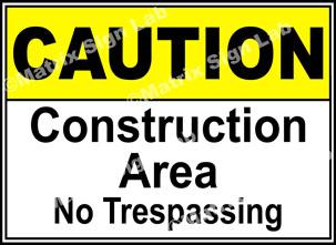 Construction Area No Trespassing Sign - MSL19193