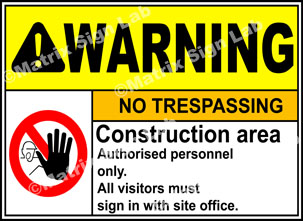 Construction Area No Trespassing Sign - MSL19291
