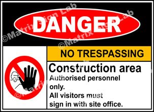 Construction Area No Trespassing Sign - MSL2005