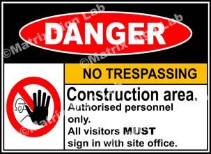 Construction Area No Trespassing Sign - MSL2005