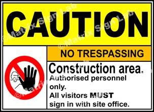 Construction Area No Trespassing Sign - MSL3299