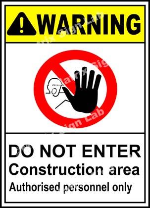Construction Area Do Not Enter Sign - MSL2333