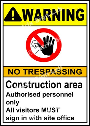 Construction Area No Trespassing Sign - MSL2364
