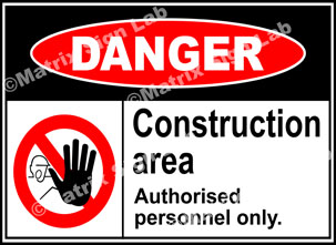 Construction Area Authorised Personnel Only Sign - MSL1912