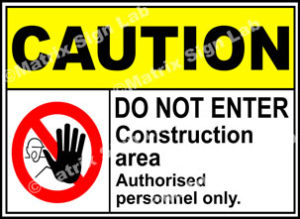 Construction Area Do Not Enter Sign - MSL2302