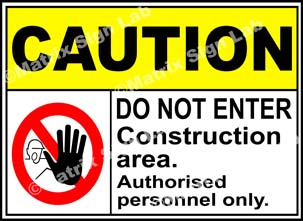 Construction Area Do Not Enter Sign - MSL2302