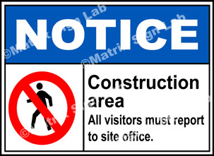 Notice Construction Area Sign