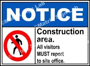 Notice Construction Area Sign