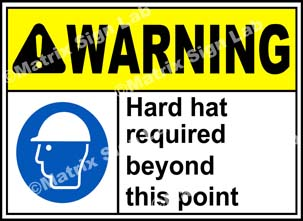 Hard Hat Required Beyond This Point Sign
