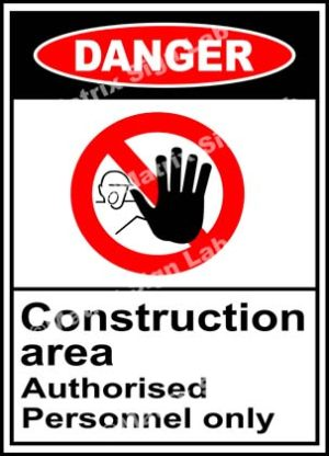 Construction Area Authorised Personnel Only Sign - MSL19359