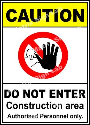 Construction Area Do Not Enter Sign - MSL19393