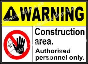 Construction Area Authorised Personnel Only Sign - MSL1814