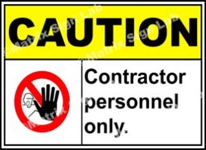 Caution Contractor Personnel Only Sign - MSL3524