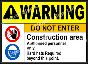 Construction Area Do Not Enter Sign - MSL1876
