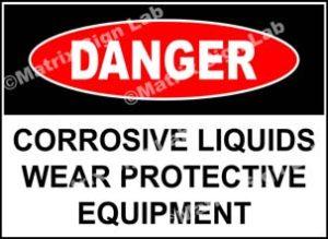 Corrosive Liquids Wear Protective Equipment Sign