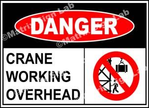 Crane Working Overhead Sign