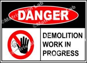 Demolition Work In Progress Sign
