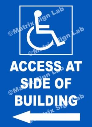 Disabled Access At Side Of Building Left Sign