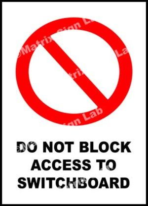 Do Not Block Access To Switchboard Sign