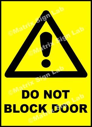 Do Not Block Door Sign
