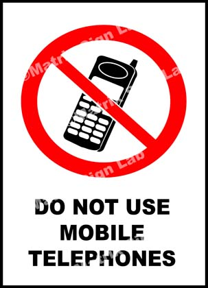 Do Not Use Mobile Telephones Sign