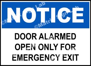 Door Alarmed Open Only For Emergency Exit Sign