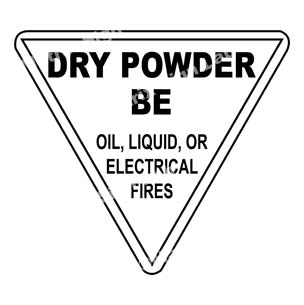 Dry Powder BE Oil, Liquid, Or Electrical Fires Sign