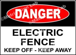 Electric Fence Keep Off - Keep Away Sign