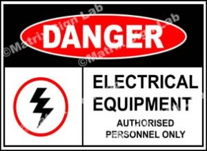 Electrical Equipment Authorised Personnel Only Sign