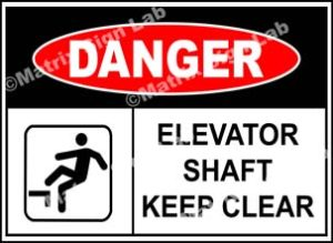 Elevator Shaft Keep Clear Sign