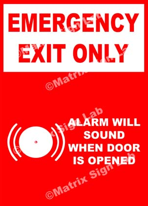 Emergency Exit Only Alarm Will Sound When Door Is Opened Sign