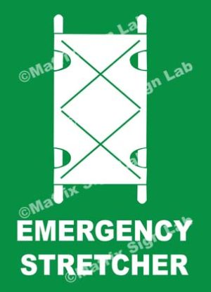 Emergency Stretcher Sign