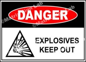 Explosives Keep Out Sign