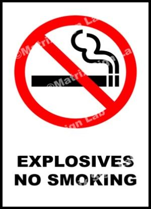 Explosives No Smoking Sign
