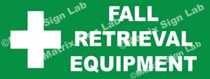 Fall Retrieval Equipment Sign