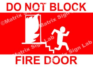 Do Not Block Fire Door Sign