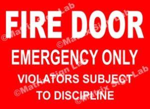 Fire Door Emergency Only Violators Subject To Discipline Sign