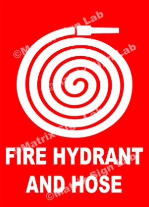 Fire Hydrant And Hose Sign