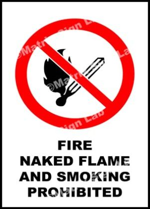 Fire Naked Flame And Smoking Prohibited Sign