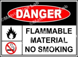 Flammable Material No Smoking Sign