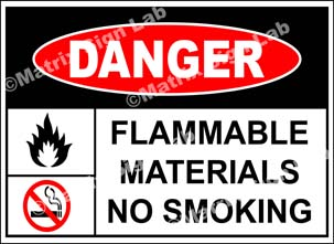 Flammable Materials No Smoking Sign