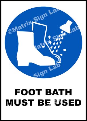 Foot Bath Must Be Used Sign