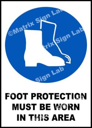 Foot Protection Must Be Worn In This Area Sign