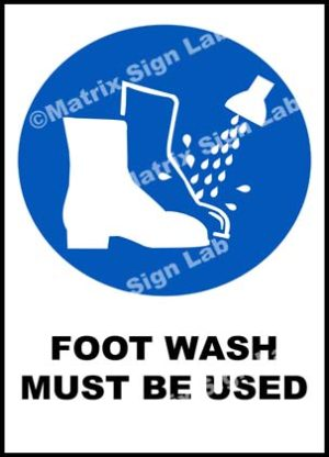 Foot Wash Must Be Used Sign